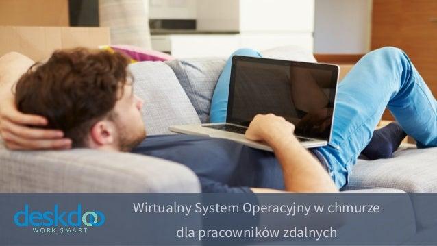 Wirtualny System Operacyjny w chmurze dla pracowników zdalnych
