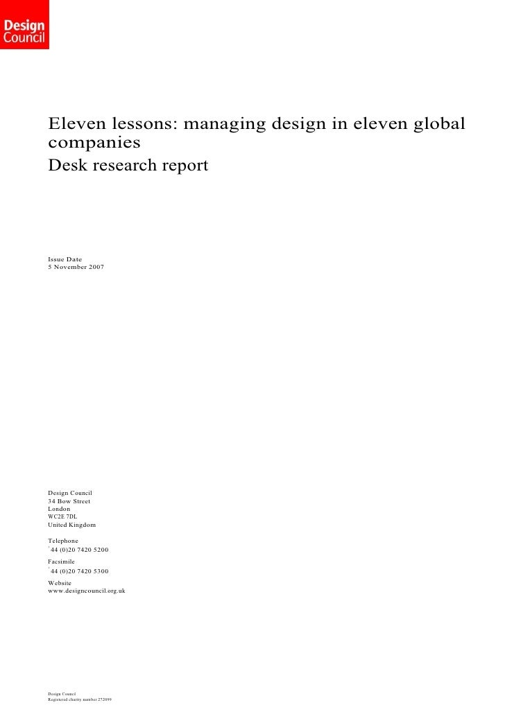 Eleven lessons: managing design in eleven global companies Desk research report     Issue Date 5 November 2007     Design ...