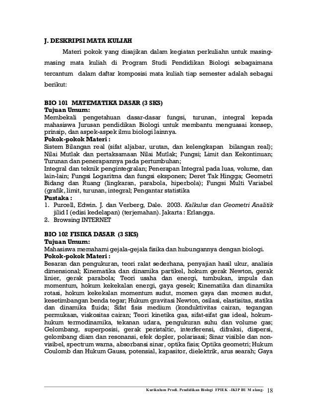 J. DESKRIPSI MATA KULIAH Materi pokok yang disajikan dalam kegiatan perkuliahn untuk masingmasing mata kuliah di Program S...