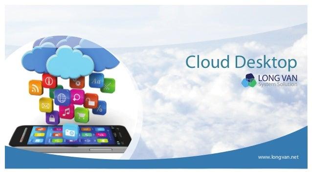 Cloud Desktop www.longvan.net
