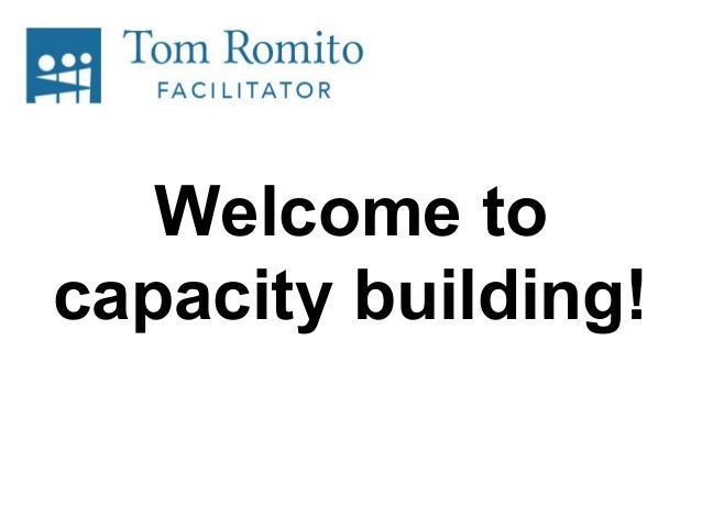Welcome to capacity building!