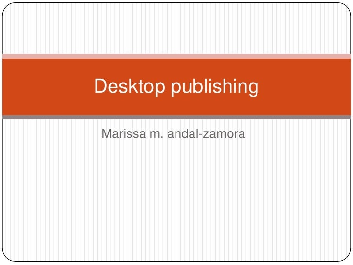 Desktop publishingMarissa m. andal-zamora