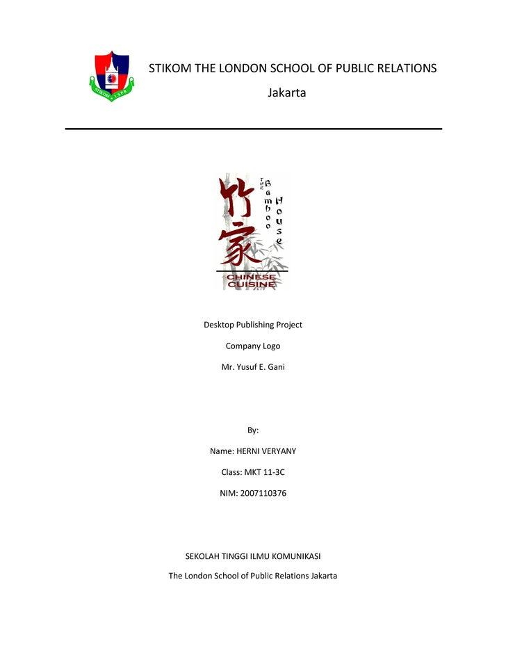 STIKOM THE LONDON SCHOOL OF PUBLIC RELATIONS                              Jakarta                 Desktop Publishing Proje...