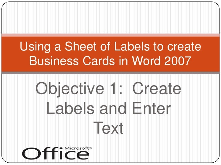 Creating business cards with word 2007 creating business cards with word 2007 objective 1 create labels and enter textbr using a sheet of colourmoves
