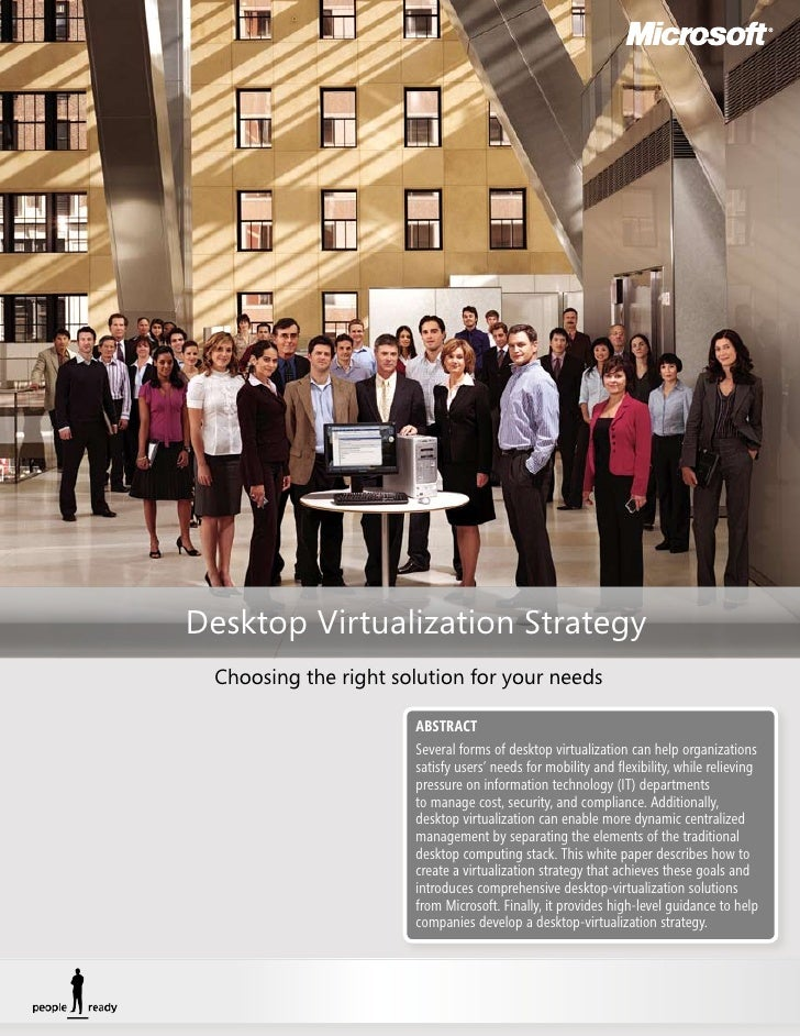Desktop Virtualization Strategy  Choosing the right solution for your needs                        ABSTRACT               ...