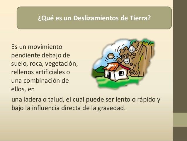 Deslizamientos de tierra causas y consecuencias for Roca definicion