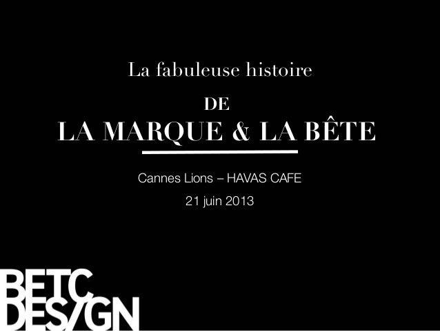 Cannes Lions – HAVAS CAFE 21 juin 2013 DE
