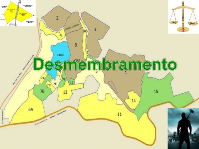 O que significa desmembrar  Desmembrar significa retirar uma área de dentro de uma área maior.