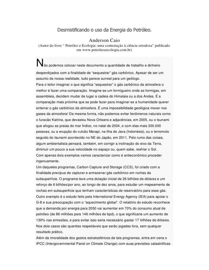 """Desmistificando o uso da Energia do Petróleo.                                 Anderson Caio (Autor do livro """" Petróleo e E..."""
