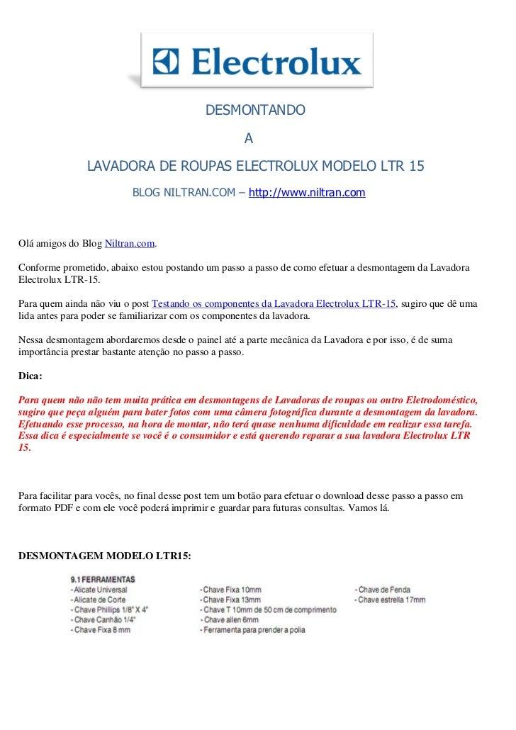 DESMONTANDO                                                     A                LAVADORA DE ROUPAS ELECTROLUX MODELO LTR ...