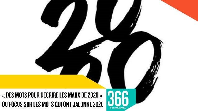 366 s'est livré à un petit exercice de comptabilisation des mots qui ont jalonné cette année 2020 pas comme les autres. Su...