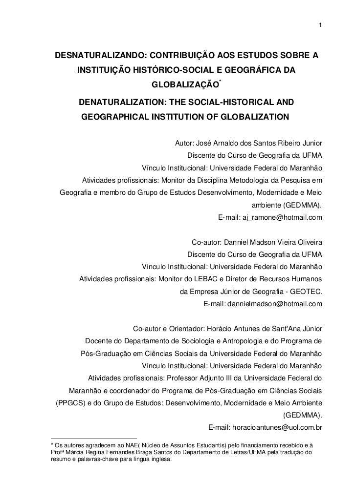 1 DESNATURALIZANDO: CONTRIBUIÇÃO AOS ESTUDOS SOBRE A         INSTITUIÇÃO HISTÓRICO-SOCIAL E GEOGRÁFICA DA                 ...
