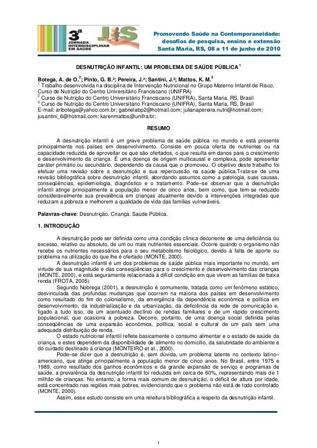 1 Promovendo Saúde na Contemporaneidade: desafios de pesquisa, ensino e extensão Santa Maria, RS, 08 a 11 de junho de 2010...