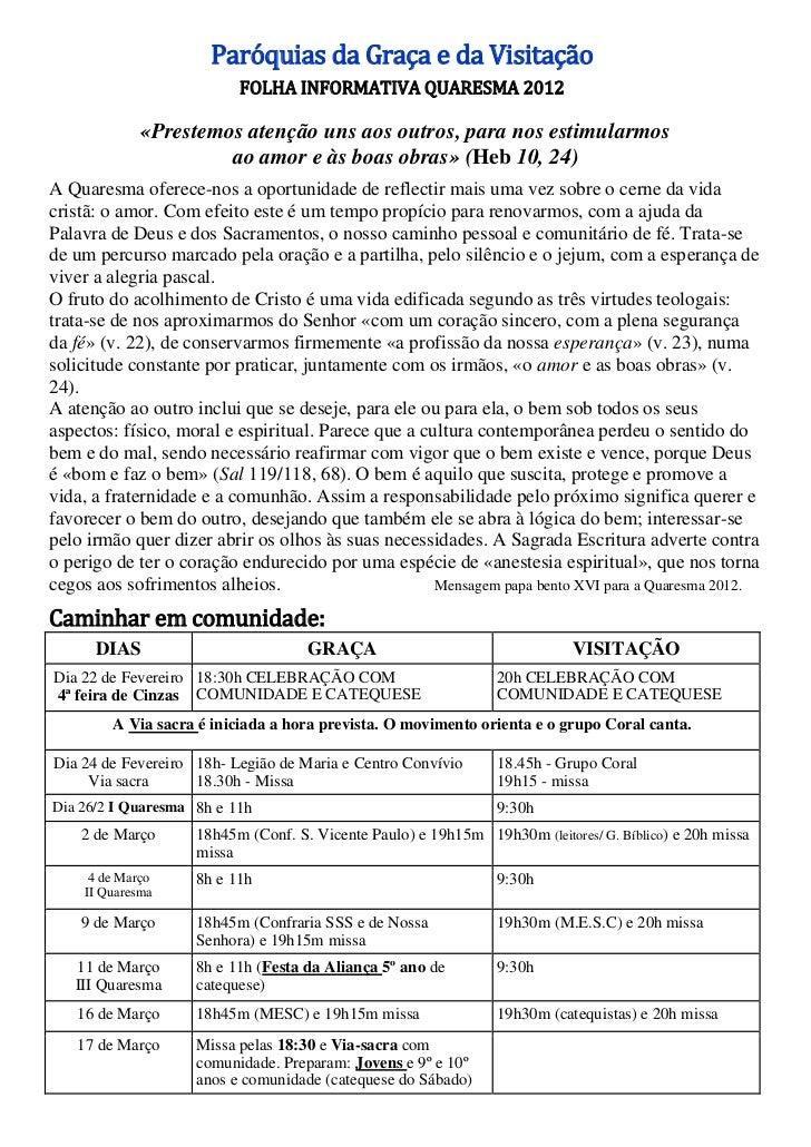 Paróquias da Graça e da Visitação                          FOLHA INFORMATIVA QUARESMA 2012             «Prestemos atenção ...