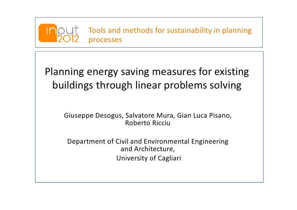 Tools and methods for sustainability in planning           processesPlanning energy saving measures for existing  building...