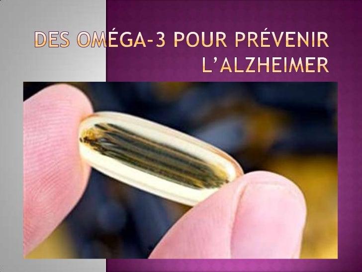 Des oméga-3 pour prévenir l'Alzheimer <br />