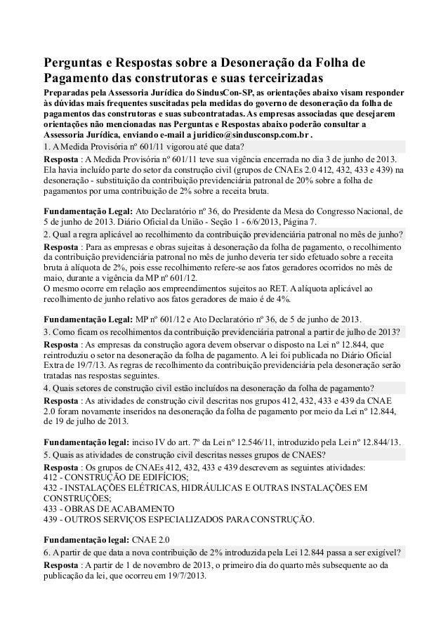 Perguntas e Respostas sobre a Desoneração da Folha de Pagamento das construtoras e suas terceirizadas Preparadas pela Asse...