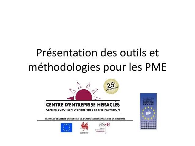 Présentation des outils etméthodologies pour les PME