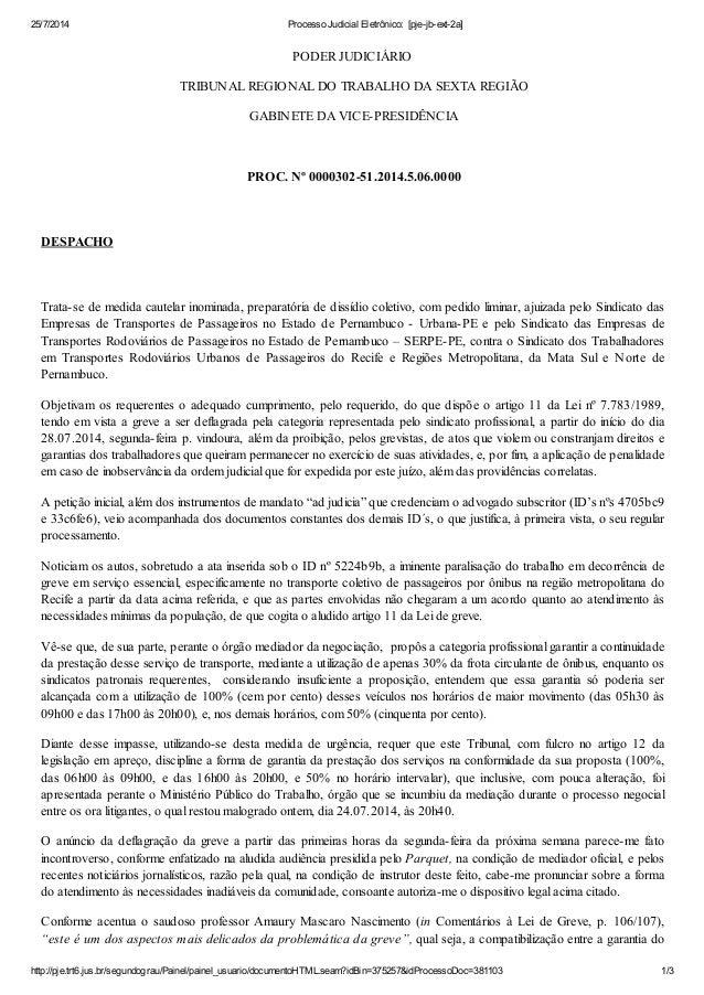 25/7/2014 Processo Judicial Eletrônico: [pje-jb-ext-2a] http://pje.trt6.jus.br/segundograu/Painel/painel_usuario/documento...