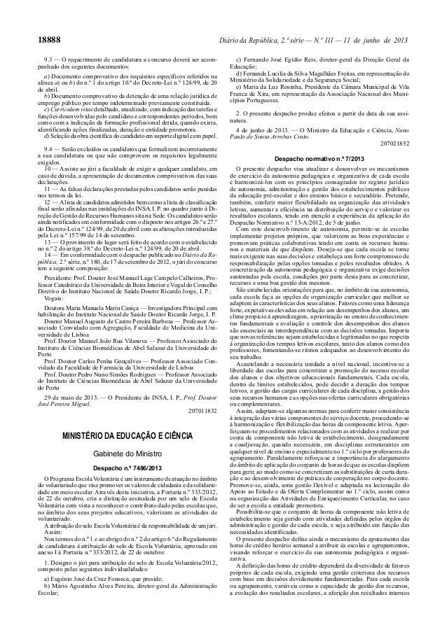 18888 Diário da República, 2.ª série — N.º 111 — 11 de junho de 2013 9.3 — O requerimento de candidatura a concurso deverá...