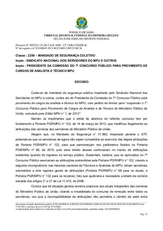 PODER JUDICIÁRIOTRIBUNAL REGIONAL FEDERAL DA PRIMEIRA REGIÃOSEÇÃO JUDICIÁRIA DO DISTRITO FEDERALProcesso N° 0025611-18.201...