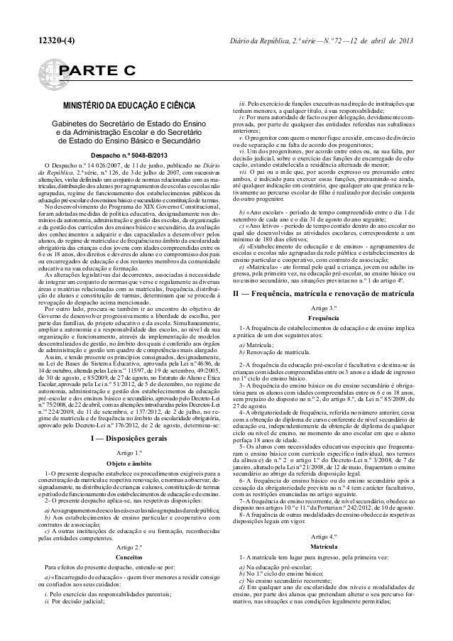 12320-(4)  Diário da República, 2.ª série — N.º 72 — 12 de abril de 2013  PARTE C MINISTÉRIO DA EDUCAÇÃO E CIÊNCIA Gabinet...