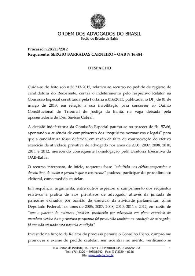 ORDEM DOS ADVOGADOS DO BRASILSeção do Estado da BahiaProcesso n.28.213/2012Requerente: SERGIO BARRADAS CARNEIRO – OAB N.16...