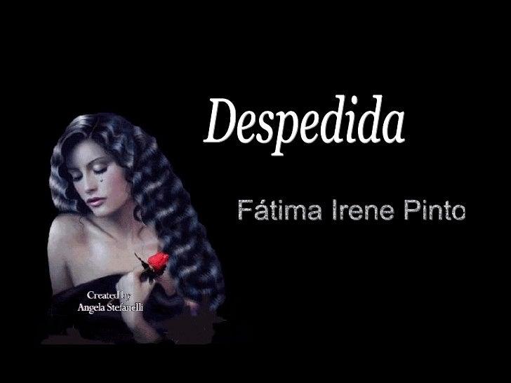 Fátima Irene Pinto Despedida