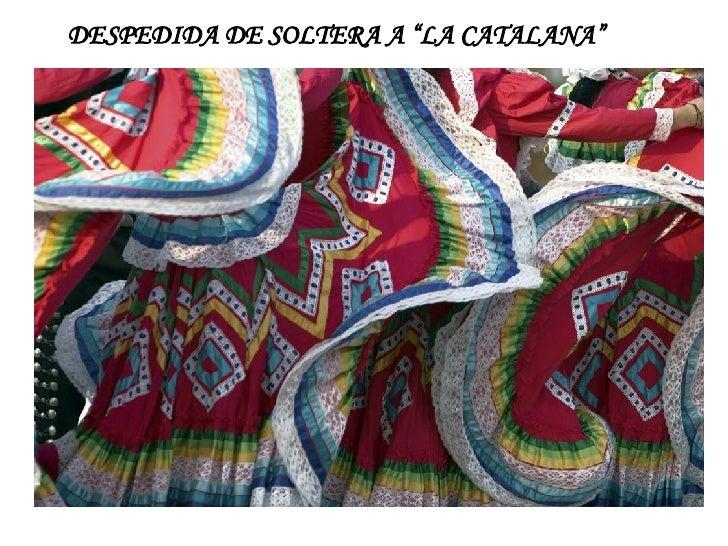 """DESPEDIDA DE SOLTERA A """"LA CATALANA"""""""