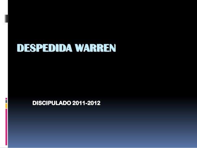 DESPEDIDA WARREN  DISCIPULADO 2011-2012
