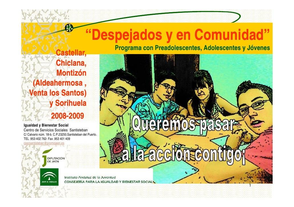"""""""Despejados y en Comunidad""""                                                           Programa con Preadolescentes, Adoles..."""