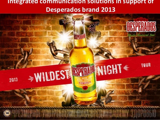 KV Integrated communication solutions in support of Desperados brand 2013