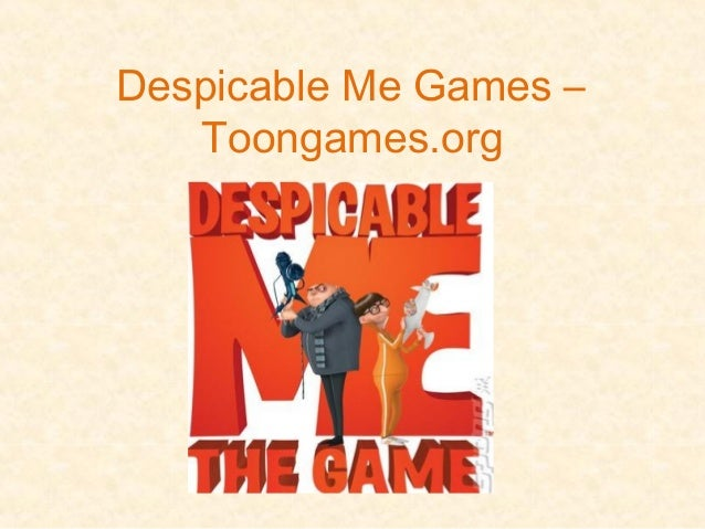 Despicable Me Games – Toongames.org