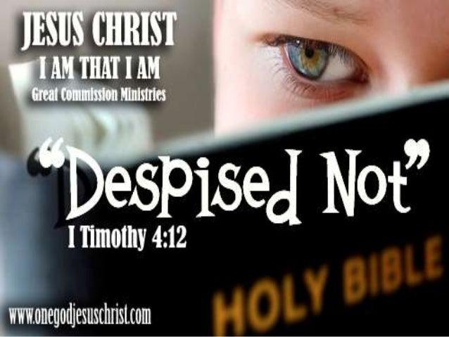 I Timothy 4:12 Huwag hamakin ng sinoman ang iyong kabataan; kundi ikaw ay maging uliran ng mga nagsisisampalataya, sa pana...