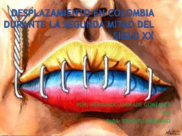 POR: HERNANDO ANDRADE GONZALEZ 9ºA PARA: ERNESTO MONCAYO