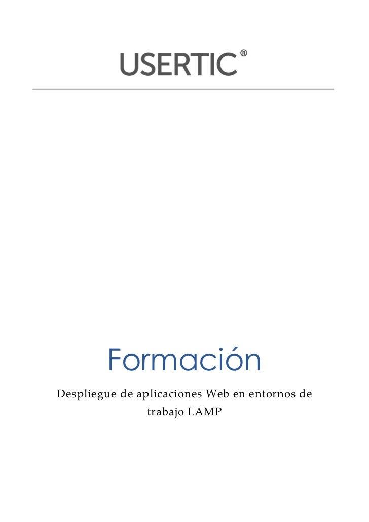 Formación     Despliegue de aplicaciones Web en entornos de                        trabajo LAMP  ...