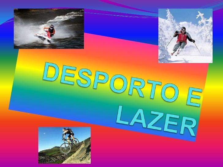 DESPORTO E LAZER<br />