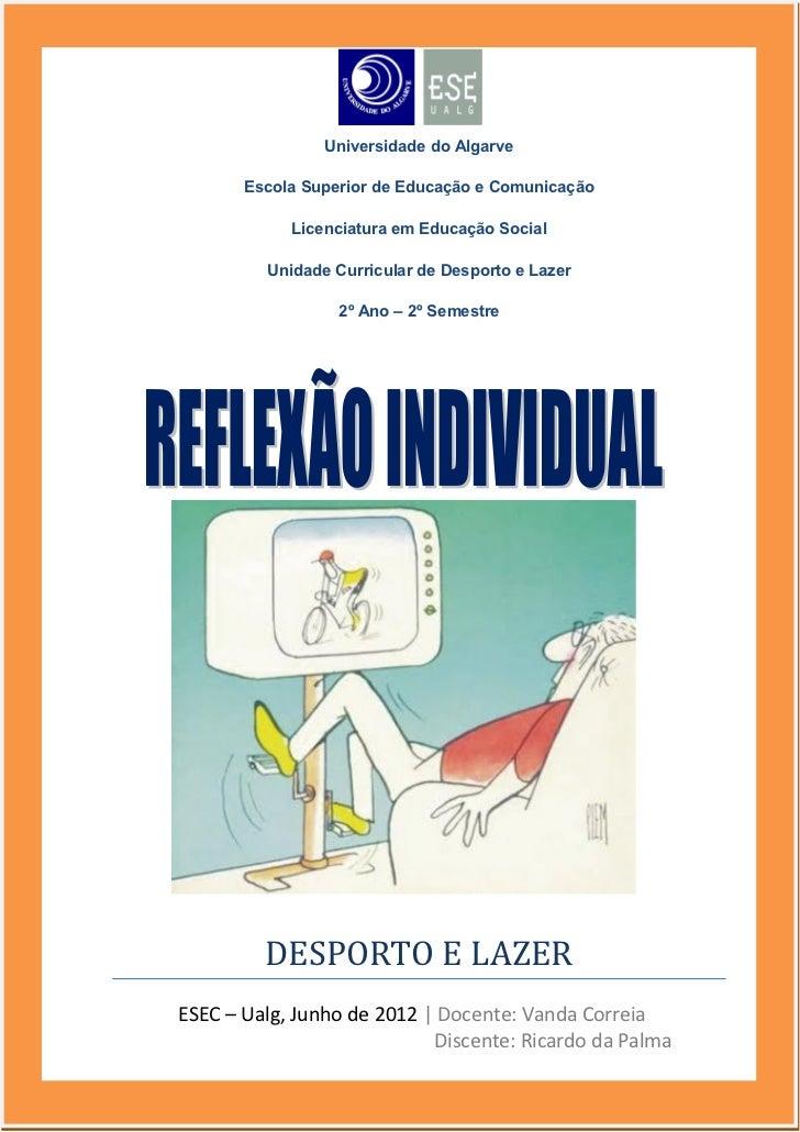 Universidade do Algarve       Escola Superior de Educação e Comunicação            Licenciatura em Educação Social        ...