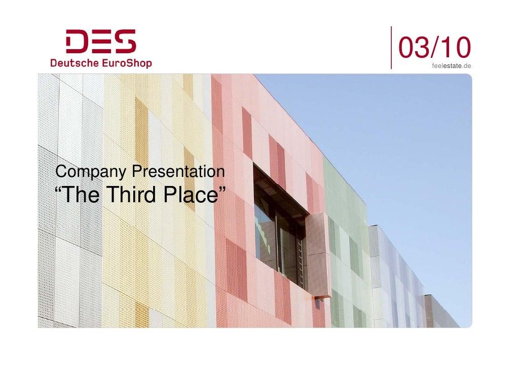 "03/10                          feelestate.de     Company Presentation ""The Third Place"""