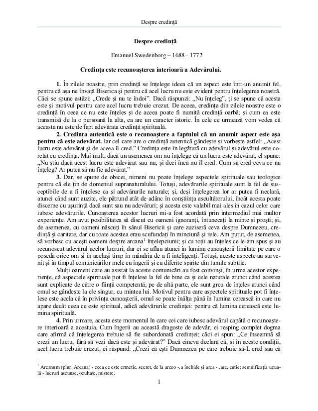 Despre credinţă 1 Despre credinţă Emanuel Swedenborg – 1688 - 1772 Credinţa este recunoaşterea interioară a Adevărului. 1....