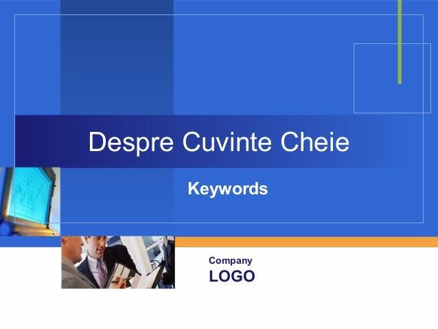 Company LOGO Despre Cuvinte Cheie Keywords