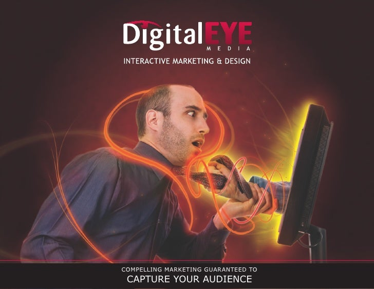 COMPELLING MARKETING GUARANTEED TO  CAPTURE YOUR AUDIENCE