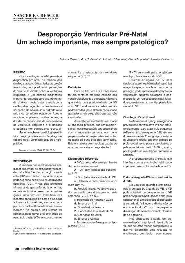 30 medicina fetal e neonatal NASCER E CRESCERrevista do hospital de crianças maria pia ano 2004, vol. XIII, n.º 1 Despropo...