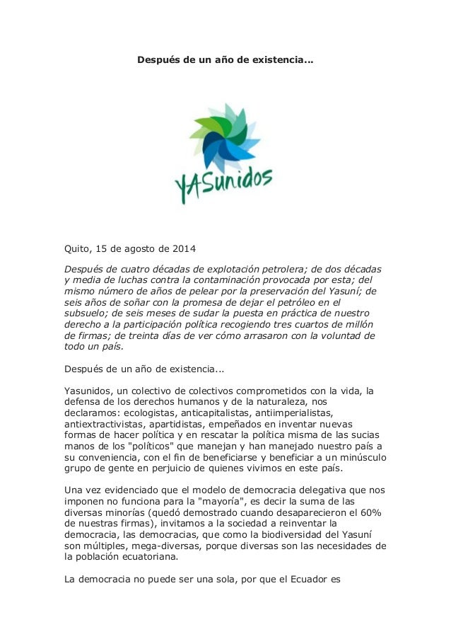 Después de un año de existencia... Quito, 15 de agosto de 2014 Después de cuatro décadas de explotación petrolera; de dos ...