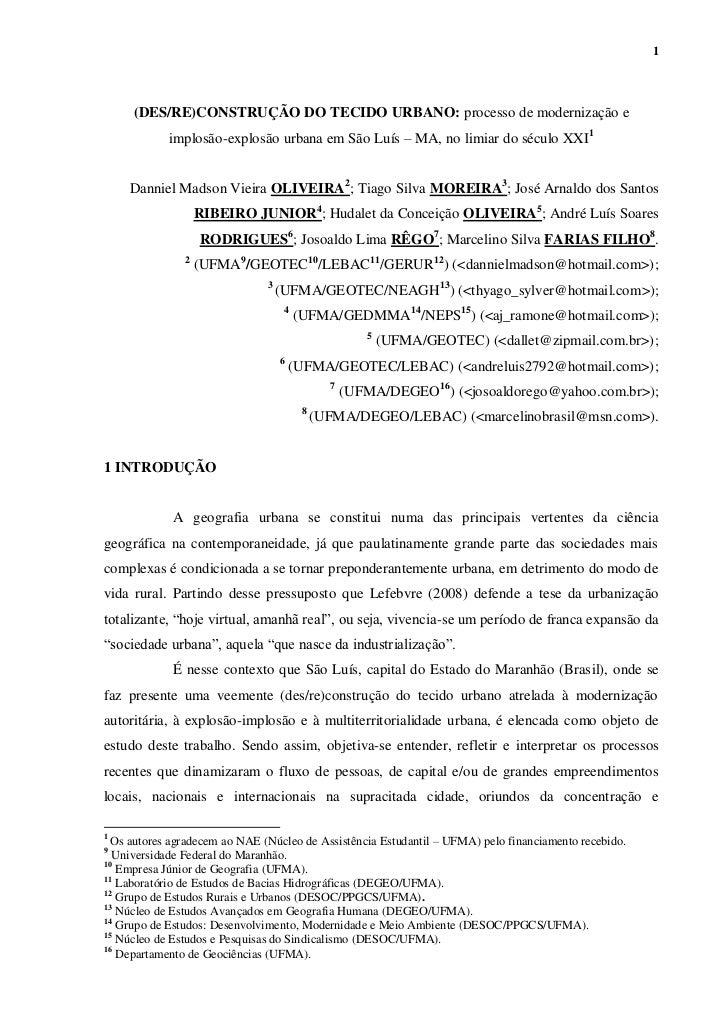 1     (DES/RE)CONSTRUÇÃO DO TECIDO URBANO: processo de modernização e            implosão-explosão urbana em São Luís – MA...