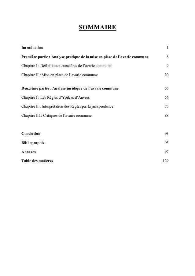 SOMMAIRE Introduction 1 Première partie : Analyse pratique de la mise en place de l'avarie commune 8 Chapitre I : Définiti...