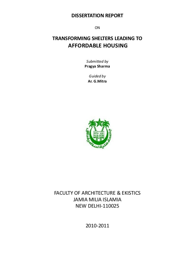 DISSERTATION REPORT                 ONTRANSFORMING SHELTERS LEADING TO     AFFORDABLE HOUSING             Submitted by    ...