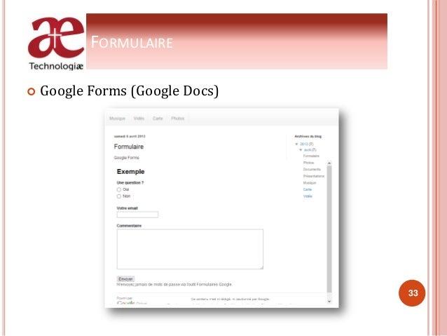 FORMULAIRE  Google Forms (Google Docs) 33