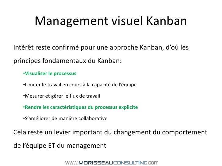 Management visuel Kanban<br />Intérêt reste confirmé pour une approche Kanban, d'où les principes fondamentaux du Kanban:<...