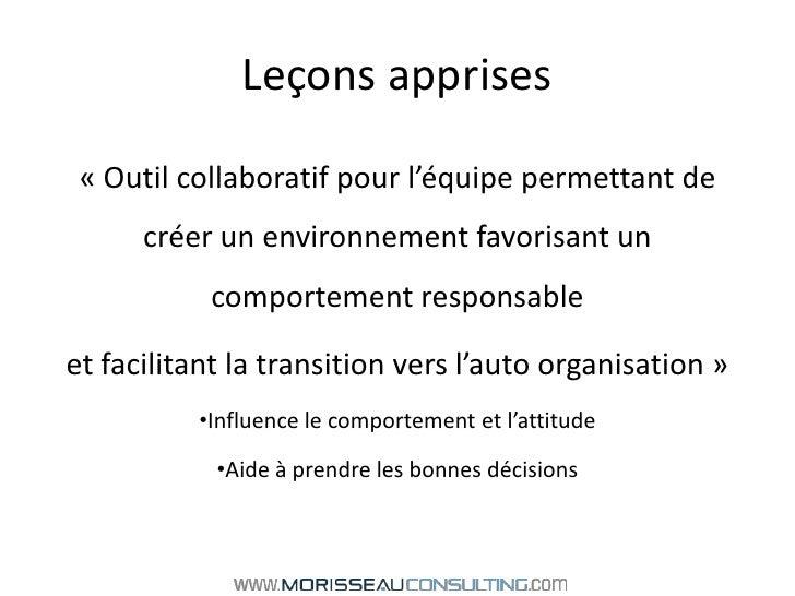 Leçons apprises<br />«Outil collaboratif pour l'équipe permettant de créer un environnement favorisant un comportement re...